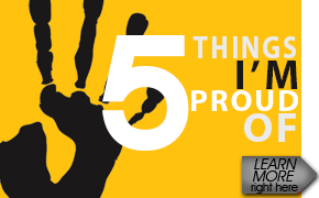 5 Things I'm Proud Of